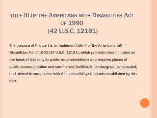 title III of the Americans with Disabilities Act of  1990 (42 U.S.C. 12181)