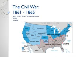 The Civil War: 1861 - 1865