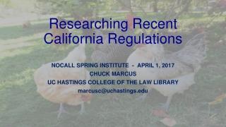 Researching Recent California Regulations