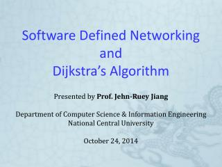 Software Defined  Networking and Dijkstra's Algorithm