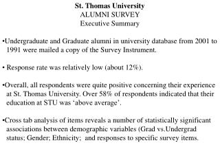 St. Thomas University ALUMNI SURVEY Executive Summary