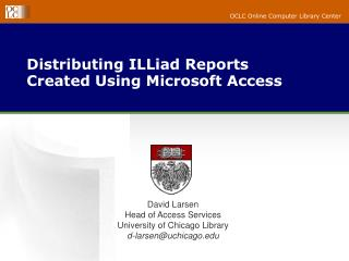 Distributing ILLiad Reports Created Using Microsoft Access