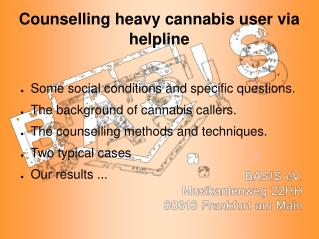 Counselling heavy cannabis user via helpline