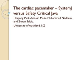 The cardiac pacemaker – SystemJ versus Safety Critical Java
