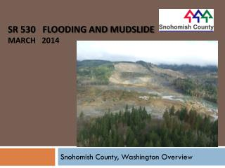 SR 530   Flooding and Mudslide                 March   2014