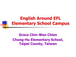 English Around EFL Elementary School Campus