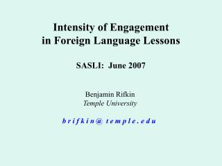 Intensity of Engagement  in Foreign Language Lessons SASLI:  June 2007