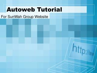 Autoweb Tutorial