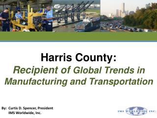 Harris County: Recipient of  Global Trends in Manufacturing and Transportation