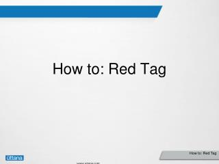 How to: Red Tag
