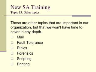 New SA Training Topic 13: Other topics