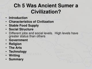 Ch 5 Was Ancient Sumer a Civilization?