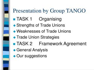Presentation by Group TANGO
