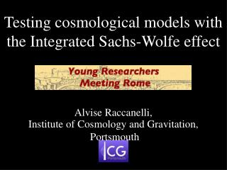 Testing cosmological models with the Integrated Sachs-Wolfe effect
