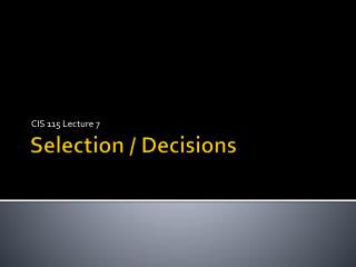 Selection / Decisions
