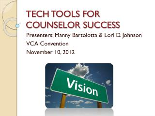 TECH TOOLS FOR COUNSELOR SUCCESS