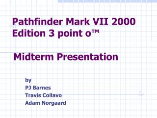 Pathfinder Mark VII 2000 Edition 3 point o™