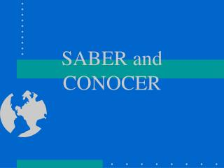 SABER and  CONOCER