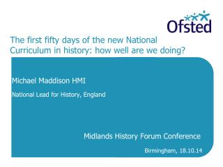 The first fifty days of the new National Curriculum in history: how well are we doing?