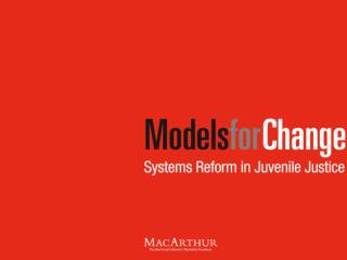 MacArthur Foundation Juvenile Justice Grantmaking