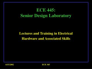 ECE 445:  Senior Design Laboratory