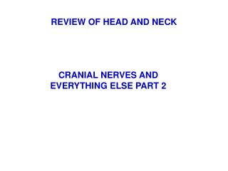 REVIEW OF HEAD AND NECK