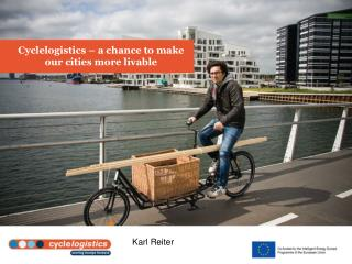 Cyclelogistics – a chance to make our cities more livable