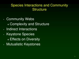 Species Interactions and Community Structure