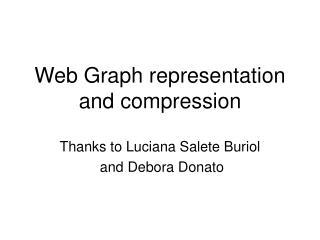 Web Graph representation and compression