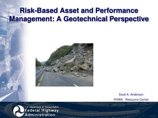 Risk-Based Asset and Performance  Management:  A Geotechnical Perspective