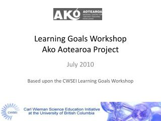 Learning Goals Workshop Ako Aotearoa Project