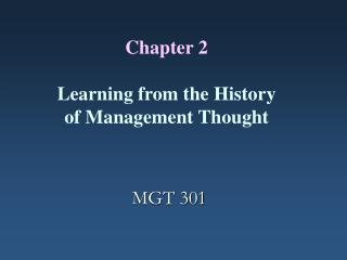 Chapter 2    Learning from the History of Management Thought