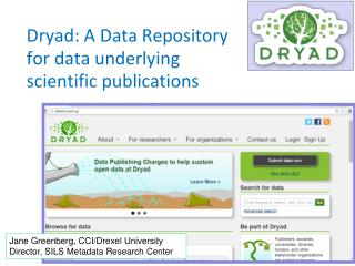 Dryad: A Data Repository for data underlying scientific publications