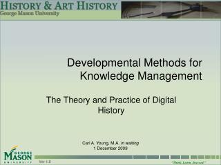 Developmental Methods for Knowledge Management