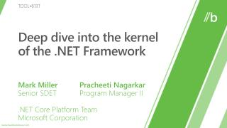 Deep dive into the kernel of the .NET Framework