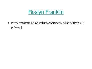 Roslyn Franklin