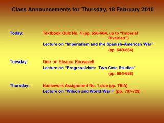 Class Announcements for Thursday, 18 February 2010