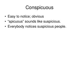 Conspicuous