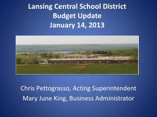 Lansing Central School District Budget  Update January 14, 2013