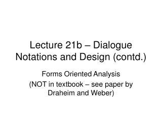 Lecture 21b – Dialogue Notations and Design (contd.)