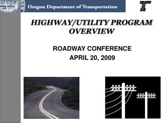 HIGHWAY/UTILITY PROGRAM OVERVIEW