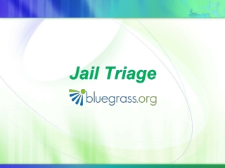 Jail Triage