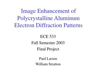 Image Enhancement of  Polycrystalline Aluminum Electron Diffraction Patterns