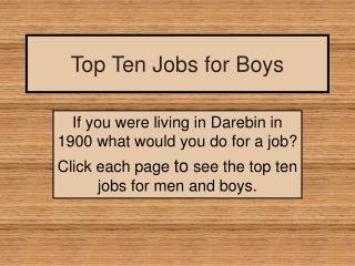 Top Ten Jobs for Boys