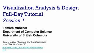 Visualization Analysis & Design Full-Day Tutorial Session 1