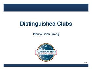 Distinguished Clubs Plan to Finish Strong
