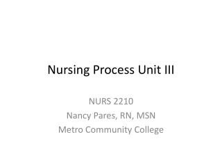 Nursing Process Unit III