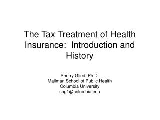 The Tax Treatment of Health Insurance:  Introduction and History