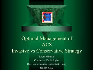 Optimal Management of ACS Invasive vs Conservative Strategy