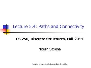 Lecture 5.4: Paths and Connectivity